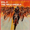 The Wild Angels, Vol. II