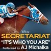Secretariat - It's Who You Are (Single)