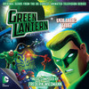 Green Lantern: The Animated Series - Volume 2