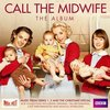 Call the Midwife: Music from Series 1, 2 & the Christmas Special>