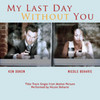 My Last Day Without You (Single)>