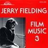 Jerry Fielding - Film Music 3