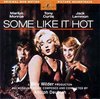 Some Like It Hot>