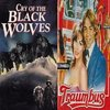 Cry of the Black Wolves / Traumbus