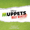 Muppets Most Wanted / Muppets
