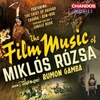 The Film Music of Miklos Rozsa>
