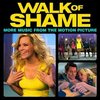 Walk of Shame: More Music from the Motion Picture