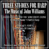 Three Studies for Harp: The Music of John Williams