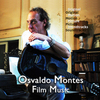 Osvaldo Montes: Film Music