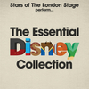 Stars of The London Stage Perform... The Essential Disney Collection