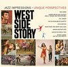 West Side Story: Jazz Impressions - Unique Perspectives>