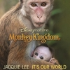 Monkey Kingdom: It's Our World (Single)