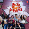 Angry Indian Goddesses>
