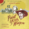 Paint Your Wagon - New York City Center Encores Cast