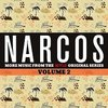 Narcos: More Music from the Series - Vol. 2>
