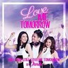 Love Me Tomorrow: Will You Still Love Me Tomorrow (Theme)