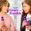 Grace and Frankie>