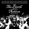 The Birth of a Nation: The Inspired by Album - Explicit