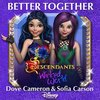 Descendants: Wicked World: Better Together (Single)>