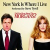 Did You Hear About the Morgans?: New York Is Where I Live (Single)