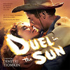 Duel in the Sun - The Complete Film Score>