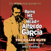Bring Me The Head of Alfredo Garcia / The Killer Elite