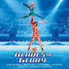 Blades of Glory - Original Score>