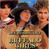 Buffalo Girls / Gunfighters Moon