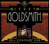 Jerry Goldsmith at 20th Century Fox>