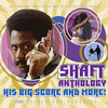 Shaft Anthology: His Big Score & More