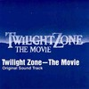 Twilight Zone : The Movie
