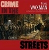 Crime in the Streets>
