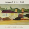 Howard Shore: Collector's Edition Vol. 1