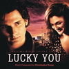 Lucky You - Original Score
