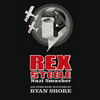Rex Steele: Nazi Smasher and Other Short Film Scores by Ryan Shore