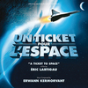Un ticket pour l'espace (A Ticket to Space)