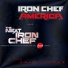 Iron Chef America / The Next Iron Chef