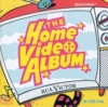 The Home Video Album