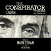 The Conspirator - (s)Edition