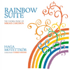 Rainbow Suite : The Choral Music of Mikael Carlsson