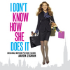 I Don't Know How She Does It - Original Score