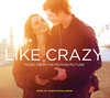 Like Crazy - Music From the Motion Picture