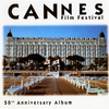 Cannes Film Festival - 50th Anniversary Album
