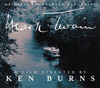 Mark Twain: A Film Directed by Ken Burns
