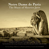 Notre Dame de Paris - the Music of Maurice Jarre