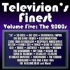 Television's Finest, Volume Five: The 2000s