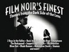 Film Noir's Finest: Themes from the Dark Side of the Lens>