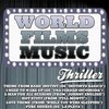 World Films Music: Thriller