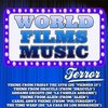 World Films Music: Terror