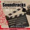 50 Most Beautiful Soundtracks of All Times - Vol. 1